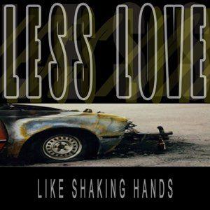 Less Love
