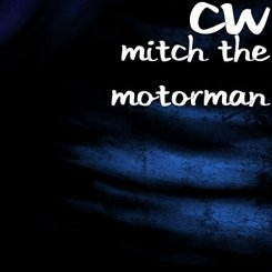 CW & the Motormen
