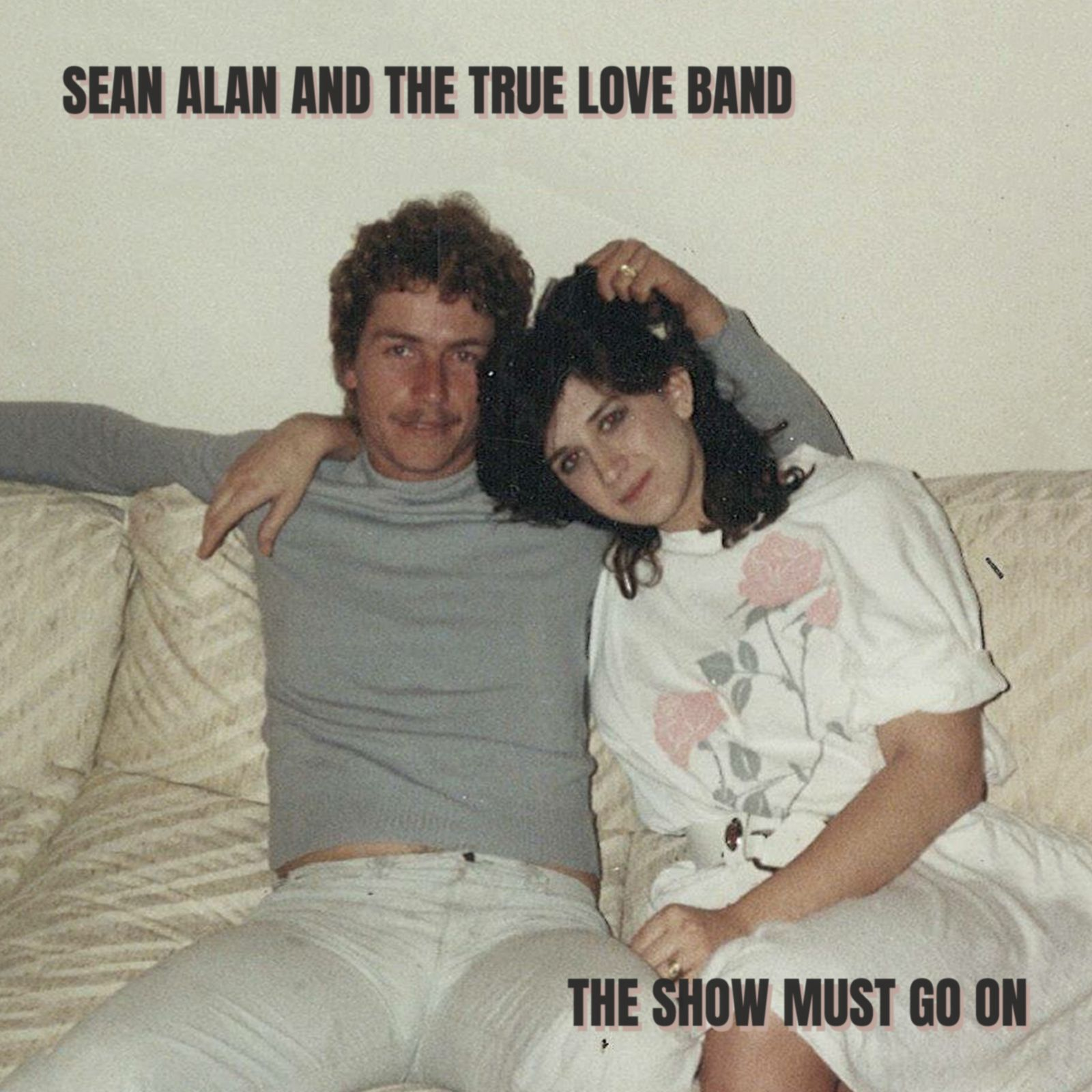 Sean Alan and The True Love Band